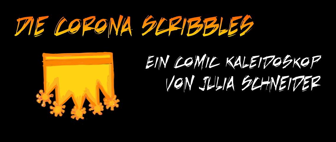 Die Corona Scribbles #1: Wir gegen das neue Virus